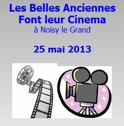 GRANDE MANIFESTATION DE VOITURE ANCIENNES A NOISY LE GRAND LE 25 MAI 2013 Cinema10