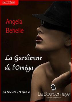 BEHELLE Angela - LA SOCIETE - Tome 4 : La gardienne de l'Omega La-gar10