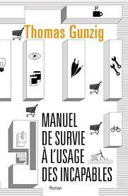 [Gunzig, Thomas] Manuel de survie à l'usage des incapables Images14
