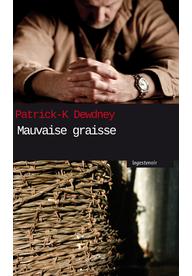 [Dewdney, Patrick K.] Mauvaise graisse Mauvai10