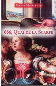 [Meurdesoif, Michel] 666, quai de la Scarpe Scarpe10