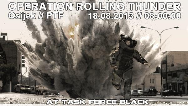 Operation Rolling Thunder // 18.08.2013 // PTF Oprt10