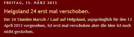 Helgoland 24 (Allemagne): 100km (+/-24h): 12-14 avril 2013 Helgol10