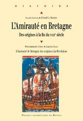 L'amirauté en Bretagne des origines à la fin du XVIIIème siècle 13397610