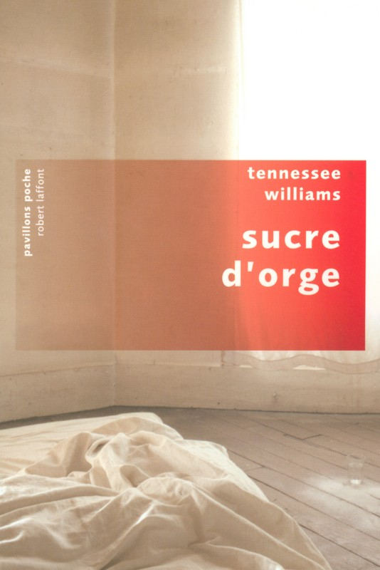 [Williams, Tennessee] Sucre d'orge 97822211