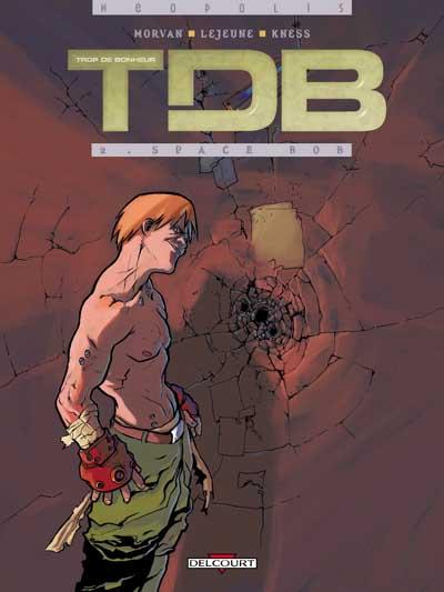 TDB (Trop De Bonheur) - Série [Morvan & Lejeune] 97828414