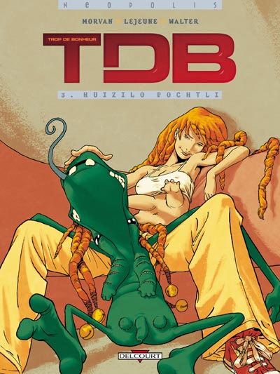 TDB (Trop De Bonheur) - Série [Morvan & Lejeune] 97828415