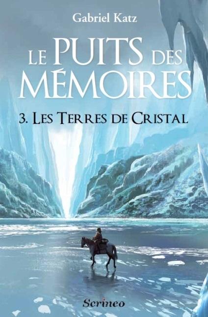 Le puits des Mémoires, Tome 3 : Les terres de cristal Image011