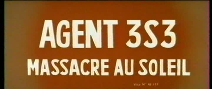 Agent 3 S 3 Massacre au Soleil - 3-S-3, agente especial (Agente 3S3 massacro al sole, 1966) Sergio Sollima Vlcsna74