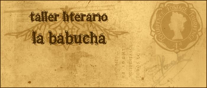 Taller de escritura La babucha