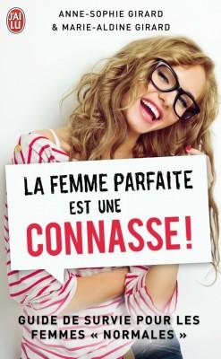 La femme parfaite est une connasse Anne-Sophie Marie-Aldine Girard La-fem10