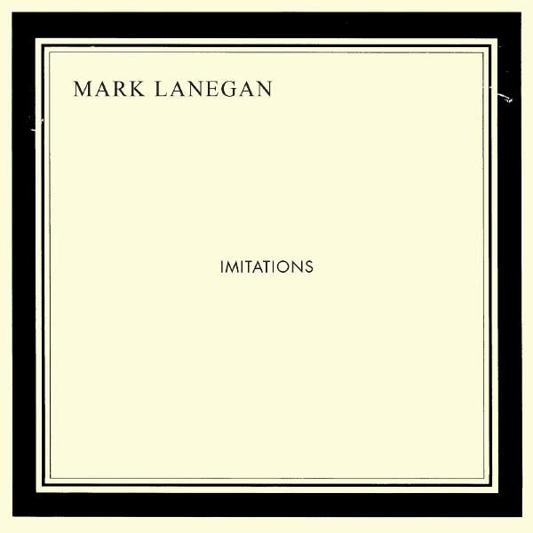 Cover Me #5, quando ero bambino... : Mark Lanegan - Imitations (2013) Mark-l10