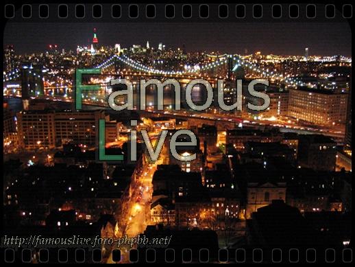 Famous live