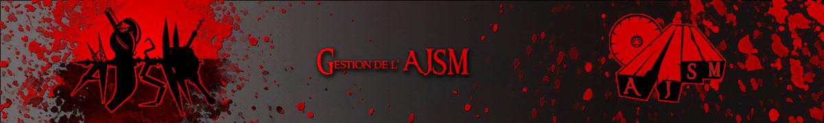Gestion de L'AJSM
