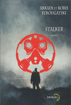 Livres Sur l'univers STALKER Denoel12