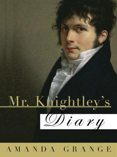 grange - Les Héros de Jane Austen - Tome 1 : Le journal de Mr. Knightley par Amanda Grange 20810_10