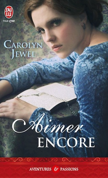Aimer encore de Carolyn Jewel 39894310