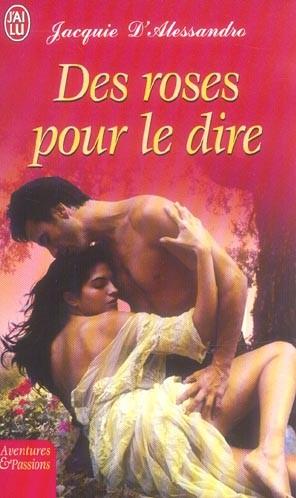 Des roses pour le dire de Jacquie D'Alessandro 97822911