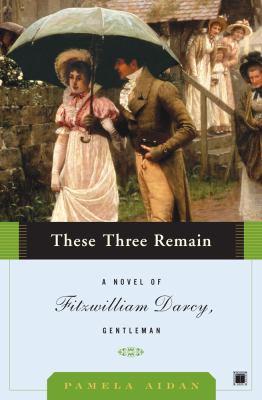 Darcy Gentleman - Tome 3 : Un mot de vous de Pamela Aidan These_10