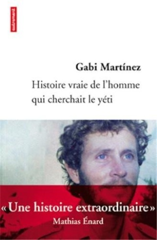 Histoire vraie de l'homme qui cherchait le yéti (livre) Histoi11