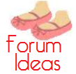 Forum Ideas