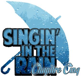 [Abandon] Singin'in the Rain Chap510