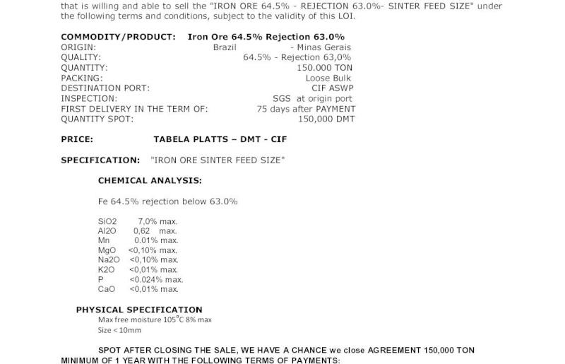 Iron Ore. SPOT 150.000 MT. CIF ASWP. US$ 150 per MT. 85874710