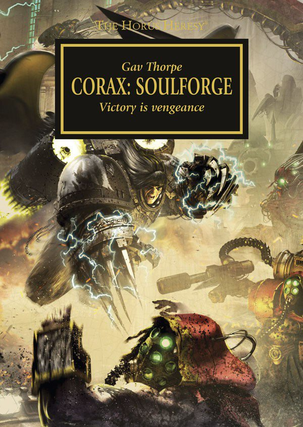 [Horus Heresy] Corax : SoulForge de Gav Thorpe 7644_510