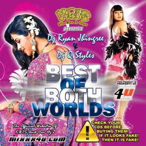 KBIS-Best of Both Worlds-DJ Ryan Jhingree and DJ Q-Styles 21do8j10