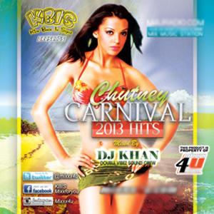 KBIS - Dj Khan - Chutney Carnival 2013 [March 2013] 6jxfc610