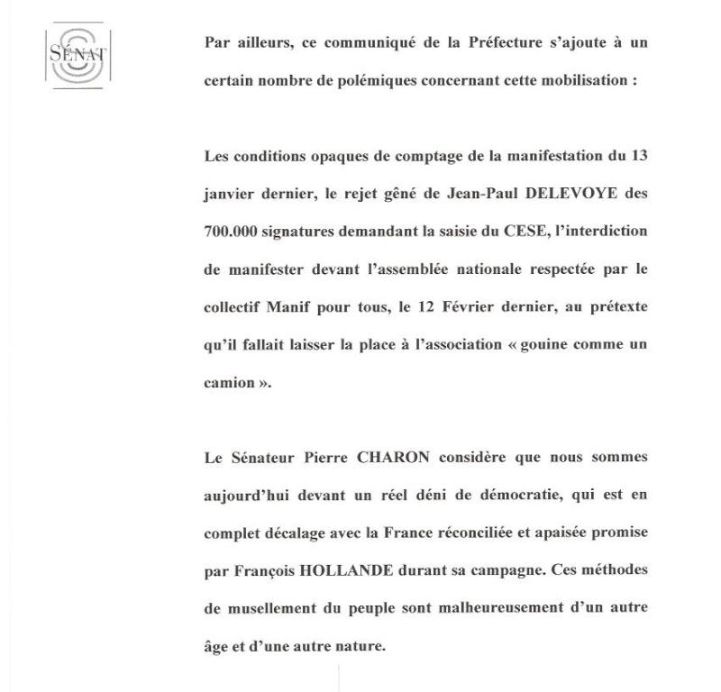 Bien sûr, je ne puis qu'approuver votre réaction (ci-après) à l'interdiction par le Préfet Bernard BOUCAULT de la manifestation prévue sur les Champs Élysées, le 24 mars, par les opposants au mariage entre personnes du même sexe. Mainif11