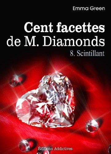 Les Cents Facettes de M. Diamonds - Tomes 7 et 8 de Emma Green Les-1010
