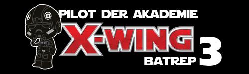 X-Wing Batrep#3 Batrep10