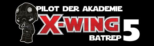 X-Wing Batrep#5 Batrep12