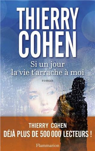 [Cohen, Thierry] Si un jour la vie t'arrache à moi Si_un_11