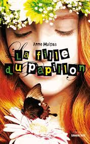 LA FILLE DU PAPILLON de Anne Mulpas Livre_27