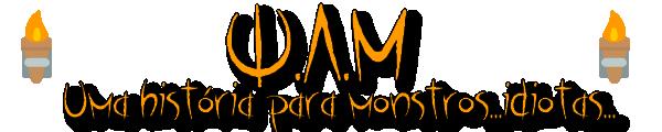 W.A.M, uma história para monstros...idiotas... Untitl24