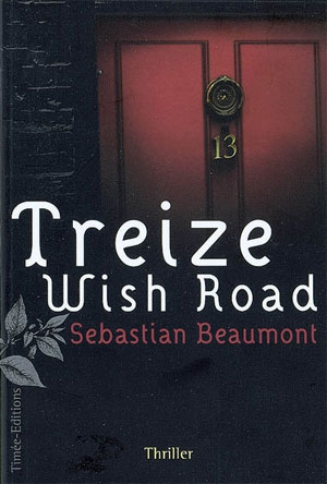 [Beaumont, Sebastian] Treize Wish Road Treize10