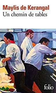 [Kerangal, Maylis (de)] Un chemin de tables  41p44k10