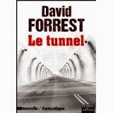 [Forrest, David] Le tunnel 51f7mk10