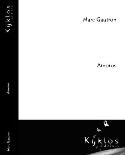 [Éditions Kyklos] Amoros de Marc Gautron  97829110