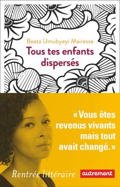 [Umubyeyi Mairesse, Beata] Tous tes enfants dispersés Couv2210