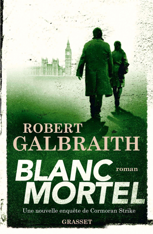 [Galbraith, Robert] Blanc mortel Couv3810