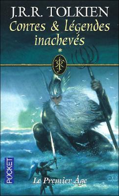 [Tolkien, J.R.R.] Contes et légendes inachevés, tome 1 : Le premier âge Couv5011