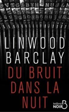[Barclay, Linwood] Du bruit dans la nuit  Couv5111