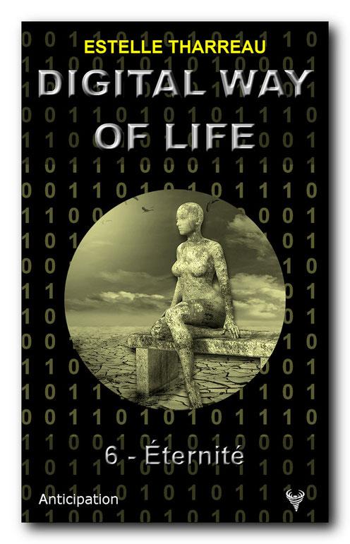 [Tharreau, Estelle] Digital Way of Life 6 - Éternité Digita11