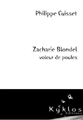 [Editions Kyklos] Zacharie Blondel voleur de poules de Philippe Cuisset Image_10