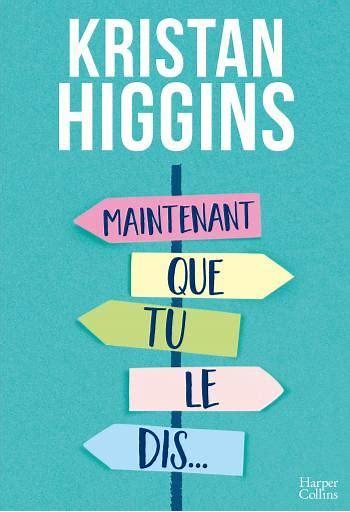 [Higgins, Kristan] Maintenant que tu le dis ... Krista10