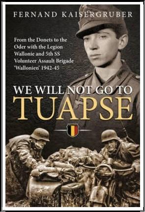 Nous n'irons pas à Touapse ou un ancien waffen ss belge raconte 16781110