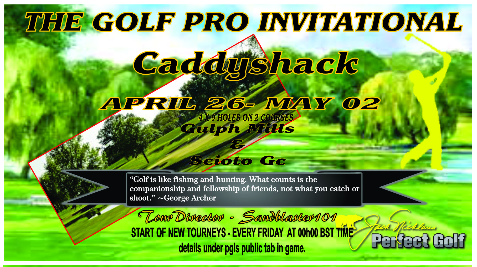 CaddyShack Weekly Tournament Golfpr11